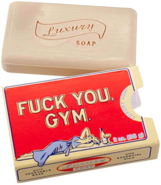 Fuck You, Gym Soap