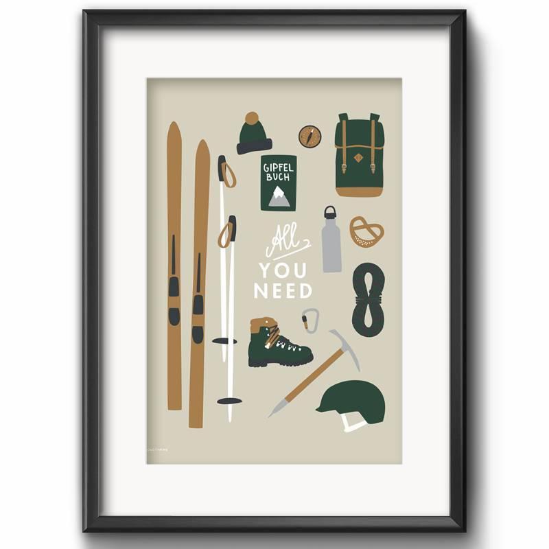 All You Need Art Print