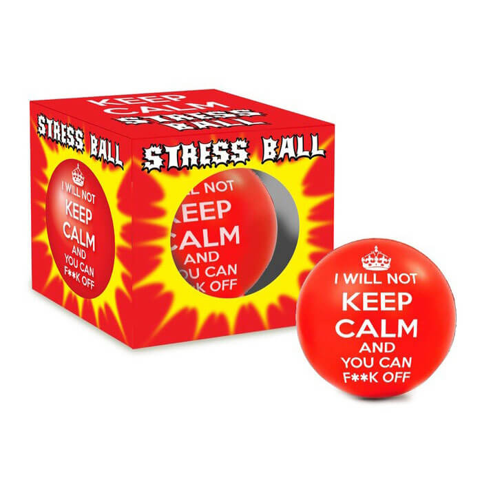 Stress ball I Will Not Keep Calm