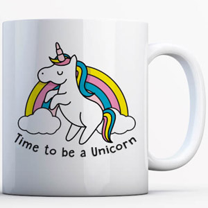 Tazza Unicorno Time To Be A...